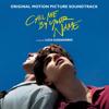 Verschiedene Interpreten - Call Me By Your Name (Original Motion Picture Soundtrack) Grafik
