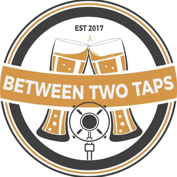 Between Two Taps