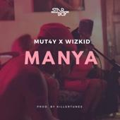Mut4y & Wizkid - Manya artwork