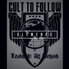 Cult To Follow - Leave It All Behind  Instrumental