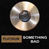 [Download] Something Bad MP3