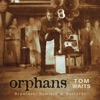 Orphans: Brawlers, Bawlers & Bastards (Remastered), Tom Waits