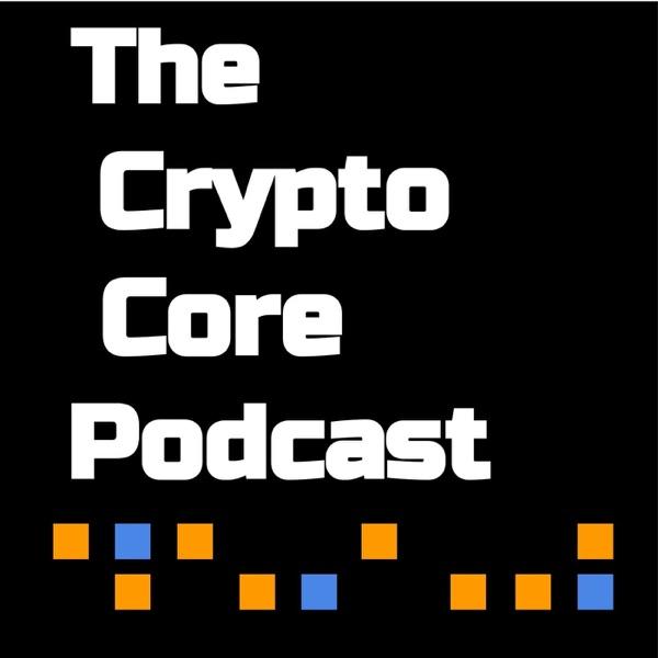 Crypto Core Podcast
