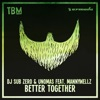 Better Together (feat. Mannywellz) - Single