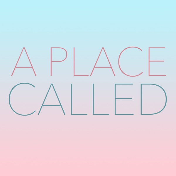 A Place Called