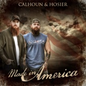 Calhoun & Hosier - Made in America  artwork