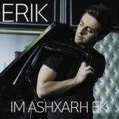 Erik Karapetyan - Im Ashxarh Ek artwork