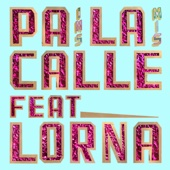 Mexican Institute of Sound - Pa la Calle (feat. Lorna) artwork