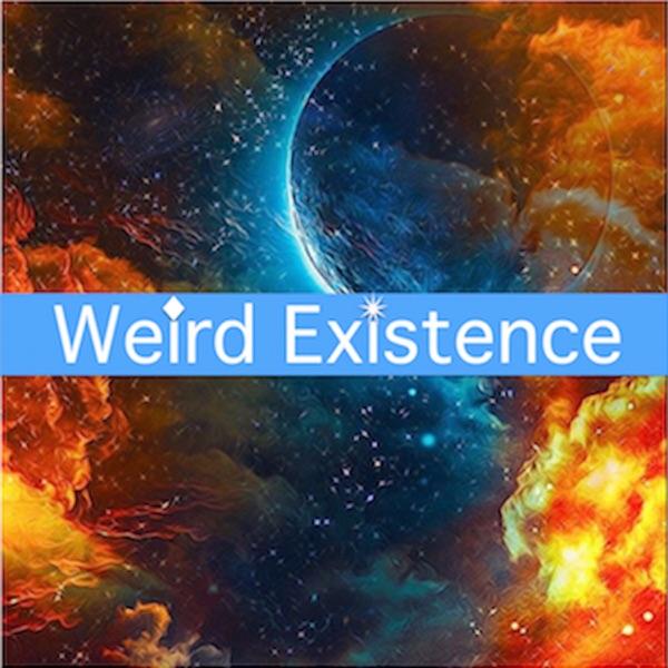 Weird Existence