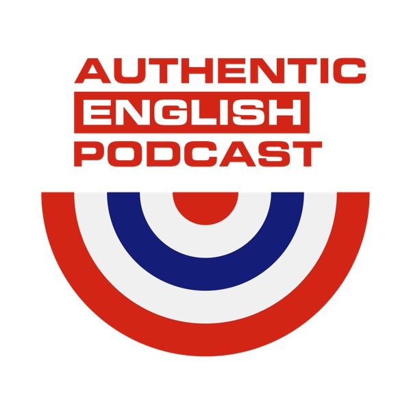Authentic English Podcast