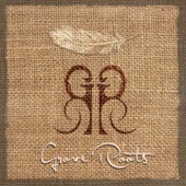 Grove Roots (Deluxe Version)