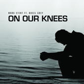 On Our Knees (feat. Basel Grey)