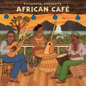 Putumayo Presents African Café