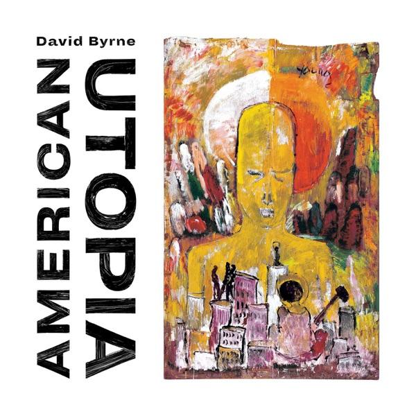 American Utopia (by David Byrne)
