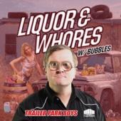 Liquor & Whores (Troy Carter Acoustic Remix) - Trailer Park Boys, Marc Mysterio & Bubbles