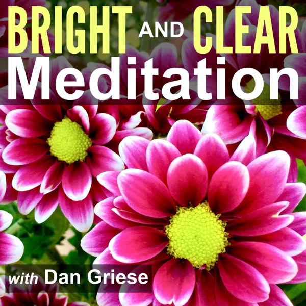 Bright and Clear Meditation