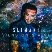 Slimane - Viens on s'aime illustration