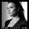 Tell Me You Love Me NOTD Remix Single