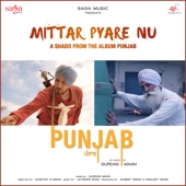 Mittar Pyare Nu (From