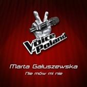 Marta Gałuszewska - Nie Mów Mi Nie artwork