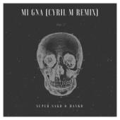 Super Sako & Hayko - Mi Gna (Cyril M Remix) artwork