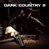 Dark Country 5