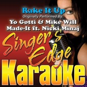Rake It Up (Originally Performed By Yo Gotti & Mike Will Made-It, Nicki Minaj) [Karaoke]