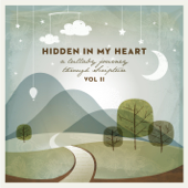 Hidden in My Heart, Vol. 2: A Lullaby Journey Through Scripture