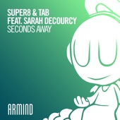 Seconds Away (feat. Sarah deCourcy)