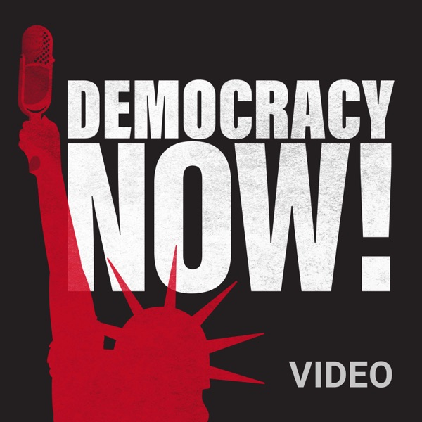 Democracy Now! Video