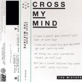Cross My Mind, Pt. 2 (feat. Kiiara)