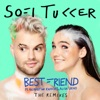 Sofi Tukker - Best Friend