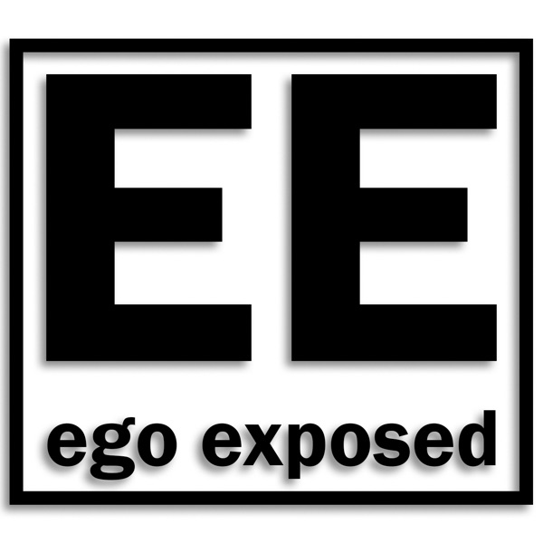 Ego Exposed