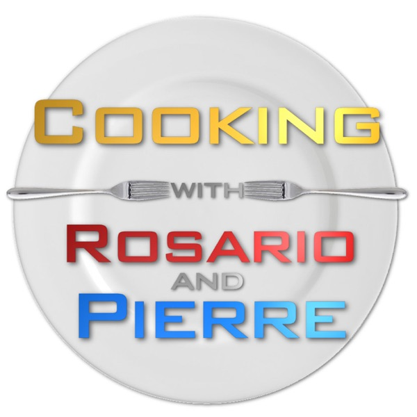 Cooking With Rosario And Pierre