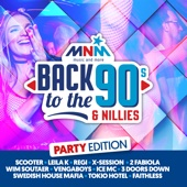 Mnm Back to the 90s & Nillies 2018 Party Edition