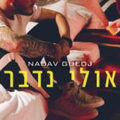 Ulay Nedaber - Nadav Guedj