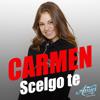 Carmen - Scelgo te artwork