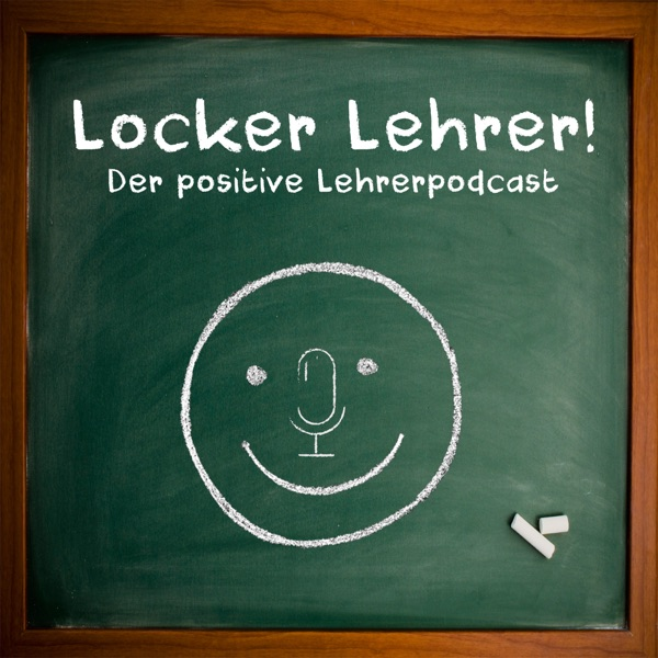 Locker Lehrer! Der positive Lehrerpodcast mit Lydia Clahes