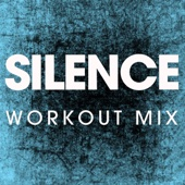Silence (Extended Workout Remix)