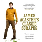 James Acaster - James Acaster's Classic Scrapes (Unabridged)  artwork