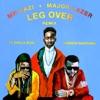 Leg Over (feat. French Montana & Ty Dolla $ign) [Remix] - Single ジャケット写真