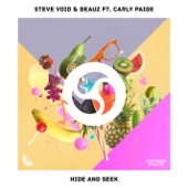 Hide and Seek (feat. Carly Paige) - Steve Void & BEAUZ