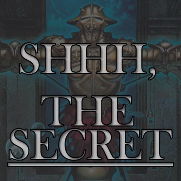 SHHH, The Secret