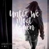 姜麗文 - Until We Meet Again 插圖