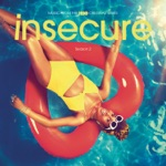 Insecure (Music from the HBO Original Series), Season 2