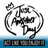 Act Like You Enjoy It - EP