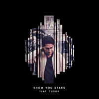 Sistek - Show You Stars (feat. Tudor) artwork
