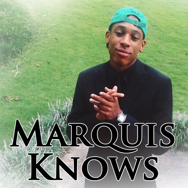 MarquisKnows