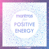 Mantras for Positive Energy