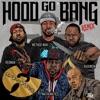 Hood Go Bang! (feat. Redman, Method Man, Raekwon, U-God, Mathematics) [Remix] - Single, Wu-Tang